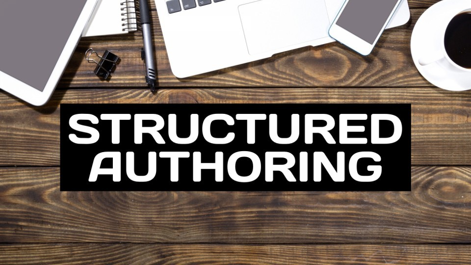 W3 — Hanna — Introduction to Structured Authoring